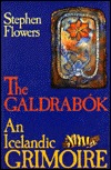 Galdrabok by Stephen E. Flowers