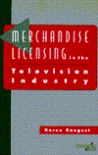 Merchandise Licensing In The Television Industry