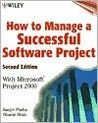How to Manage a Successful Software Project with Microsoft Project 2000