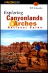 Exploring Canyonlands and Arches National Parks