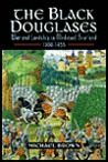Black Douglases by Michael          Brown