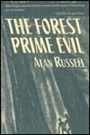 The Forest Prime Evil by Alan Russell