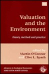 Valuation And The Environment: Theory, Method, And Practice