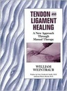 Tendon and Ligament Healing: A New Approach Through Manual Therapy