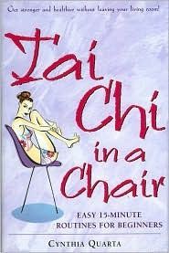 Tai Chi in a Chair by Cynthia Quarta