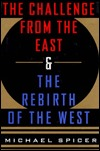 The Challenge from the East and the Rebirth of the West