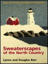Sweaterscapes of the North Country: Unique Intarsia Patterns for Machine and Hand Knitters