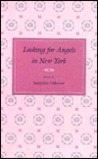 Looking for Angels in New York: Poems (Contemporary Poetry Series)