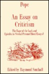 An Essay on Criticism: The Rape of the Lock and Epistles to Several Persons
