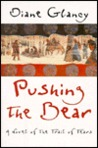 Pushing the Bear: A Novel of the Trail of Tears