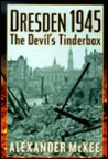 Dresden 1945: The Devil's Tinderbox