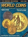 Standard Catalog of World Coins: 17th Century, 1601-1700 (3rd Edition)