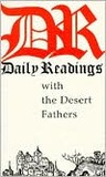 Daily Readings with the Desert Fathers