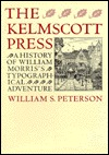The Kelmscott Press: A History of William Morris's Typographical Adventure