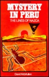 Mystery in Peru: The Lines of Nazca