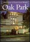 The genius of Frank Lloyd Wright: Oak Park