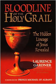 Bloodline of the Holy Grail by Laurence Gardner Prince Mic...