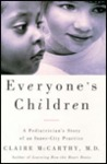Everyone's Children: A Pediatrician's Story of an Inner City Practice