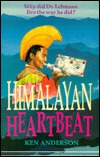 Himalayan Heartbeat by Ken Anderson