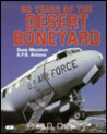 50 Years of the Desert Boneyard: Davis Monthan A.F.B., Arizona