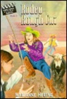 Rodeo Rough Cut (Lights, Camera, Action Mysteries)