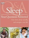 Sleep: Your Questions Answered