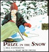 Prize in the Snow by Bill Easterling