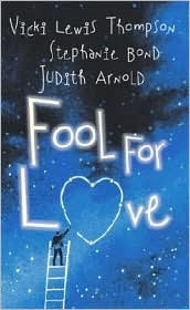Fool for Love by Vicki Lewis Thompson