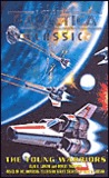 Battlestar Galactica 4: The Young Warriors (Battlestar Galactica, #4)
