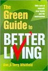 The Green Guide To Better Living