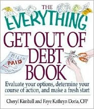 The Everything Get Out of Debt Book