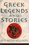 Greek Legends and Stories