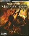 Warhammer: Mark of Chaos Official Strategy Guide