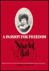 Passion for Freedom: The Life of Sharlot Hall
