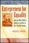 Entrepreneur for Equality: Governor Rufus Bullock, Commerce, and Race in Post-Civil War Georgia