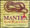 Mantra: Sacred Words of Power [With Study Guide]