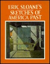 Eric Sloane's Sketches of America Past by Eric Sloane