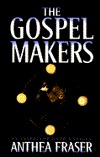 The Gospel Makers (David Webb, #11)  by  Anthea Fraser