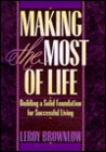 Making the Most of Life (Inspirational Gift Books)