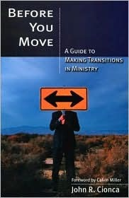 Before You Move: A Guide to Making Transitions in Ministry