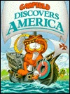Garfield Discovers America by Jim Davis