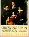 Growing Up in Amer: 1830-1860