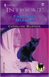 Familiar Mirage (Harlequin Intrigue, #669)