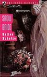Snow Bride (Silhouette Intimate Moments, #584)
