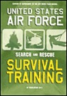 U.S. Air Force Search and Rescue Survival Training: AF Regulation 64-4