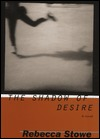 The Shadow of Desire