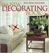 The New Decorating Book (Better Homes and Gardens Books)