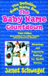 Baby Name Countdown: Meanings and Popularity Ratings for 50,000 Names