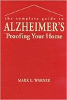 The Complete Guide to Alzheimer's Proofing Your Home