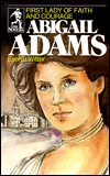 Abigail Adams by Evelyn Witter